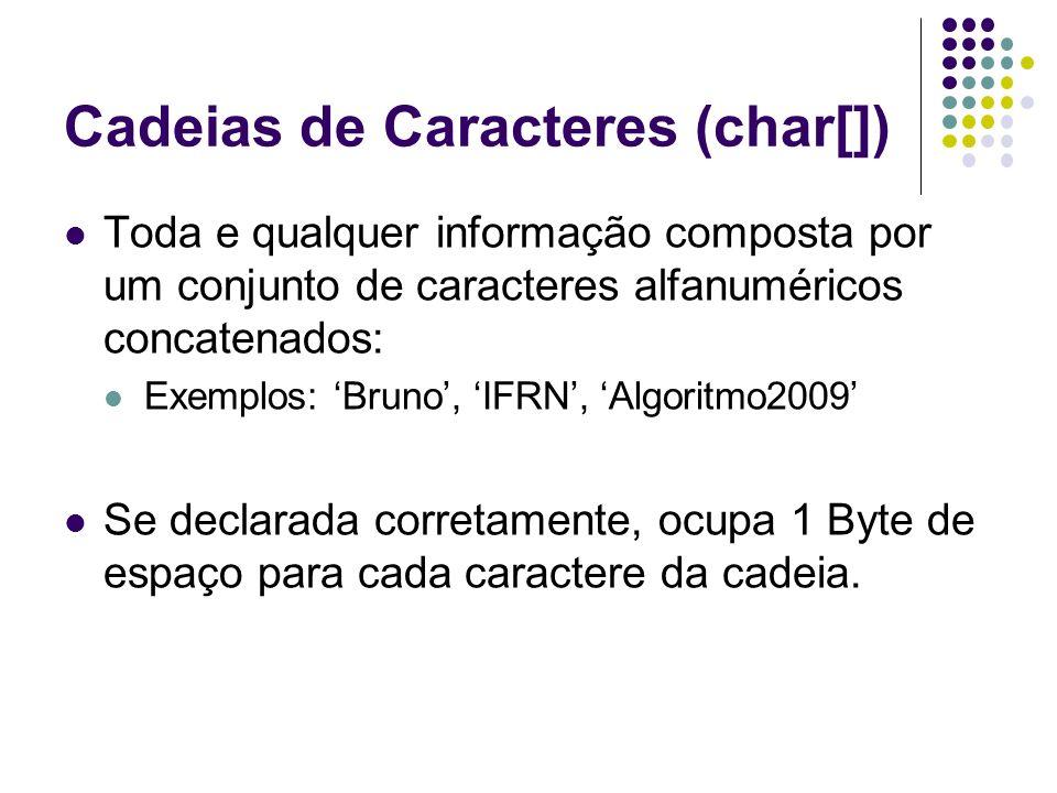 Cadeias de Caracteres (char[])